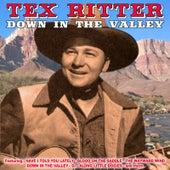 Down in the Valley von Tex Ritter