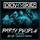 Party People (feat. Bun B & Shelby Shaw) - Single by Play-N-Skillz