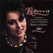 Rebecca by Rebecca Evans