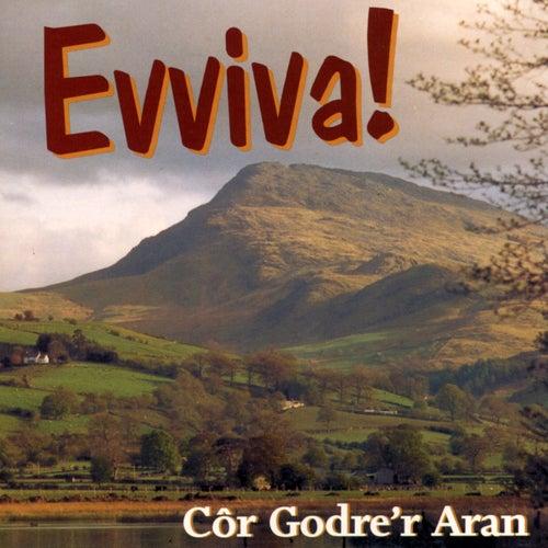 Evviva! by Cor Godre'R Aran Male Voice Choir