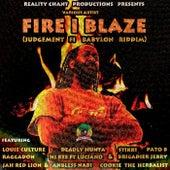 Fire I Blaze (Judgement Fi Babylon Riddim) by Various Artists