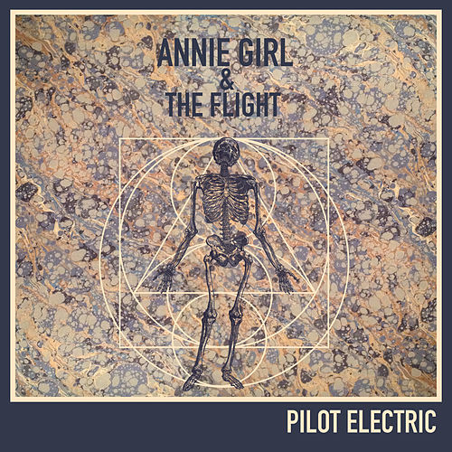 Pilot Electric by Annie Girl and The Flight