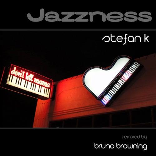 Jazzness by Stefan K