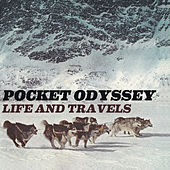 Life and Travels by Pocket Odyssey
