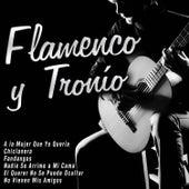 Flamenco y Tronío by Various Artists