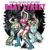 Pevacu i kad molitve ne vrede by Beat Street