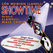 Showtime - The Best Of Llanelli Male Voice Choir by Cor Meibion Llanelli Male Voice Choir