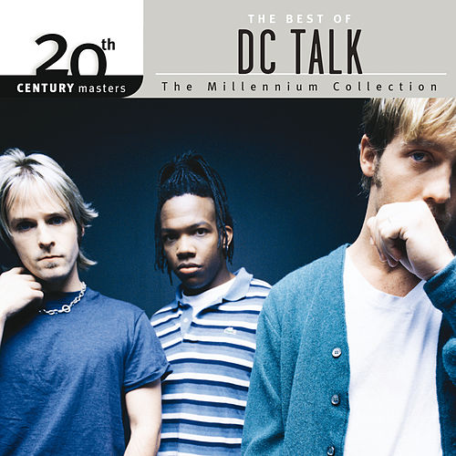 20th Century Masters - The Millennium Collection: The Best Of DC Talk von DC Talk