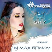 Fly to the Sky (feat. DJ Max Efimov) by Hitarda