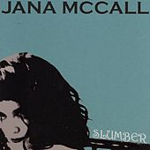 Slumber by Jana McCall