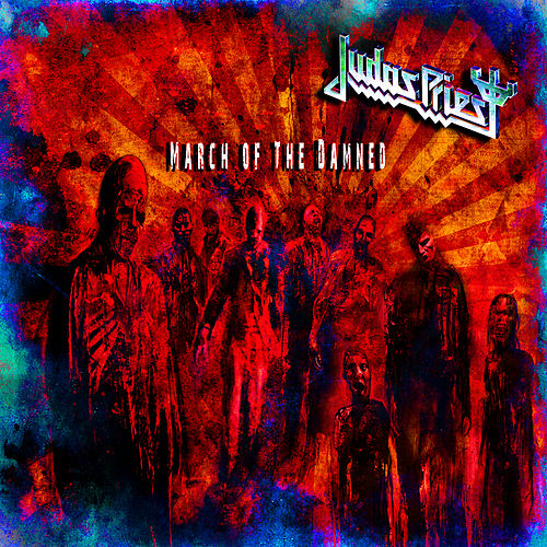 March of the Damned von Judas Priest