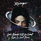 Love Never Felt So Good (Fedde Le Grand Remix) by Michael Jackson