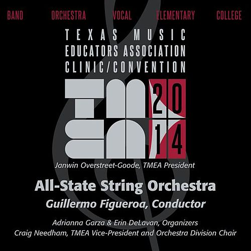 2014 Texas Music Educators Association (TMEA): All-State String Orchestra by Texas All-State String Orchestra