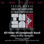 2014 Texas Music Educators Association (TMEA): All-State 4A Symphonic Band by Texas All-State 4A Symphonic Band