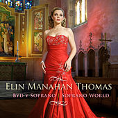 Soprano World by Elin Manahan Thomas