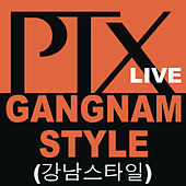 Gangnam Style by Pentatonix