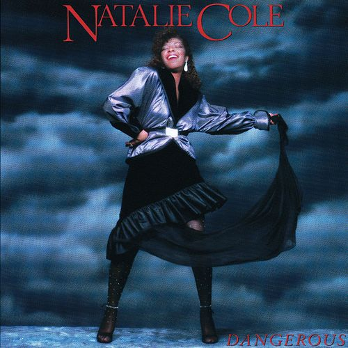 Dangerous by Natalie Cole