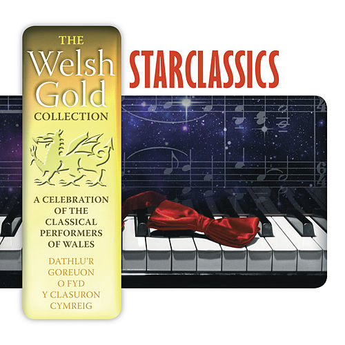 Starclassics (The Welsh Gold Collection) by Various Artists