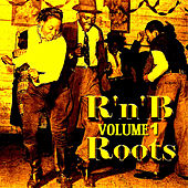 Roots Of  R'n'b  Volume 1 by Various Artists
