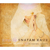 Light of the Naam: Morning Chants by Snatam Kaur