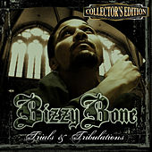 Let The Haters Know by Bizzy Bone