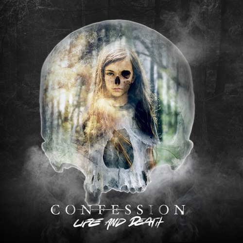 Life And Death by Confession