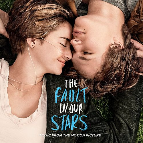 The Fault In Our Stars: Music From The Motion Picture by Various Artists
