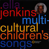 Multi-Cultural Children's Songs by Ella Jenkins