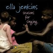Seasons for Singing by Ella Jenkins