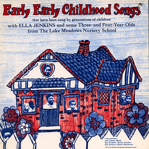 Early Early Childhood Songs by Ella Jenkins