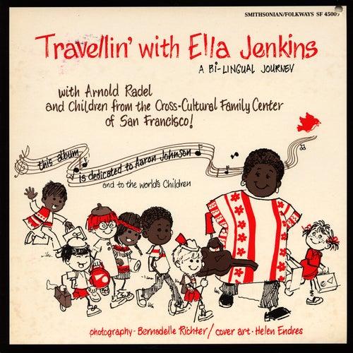 Travellin' with Ella Jenkins: A Bilingual Journey by Ella Jenkins