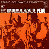 Traditional Music of Peru by Various Artists