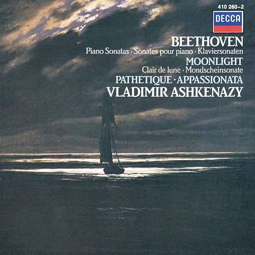 Beethoven: Piano Sonatas 'Moonlight'; 'Appassionata'; 'Pathétique' by Vladimir Ashkenazy
