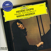 Chopin: Preludes; Sonata No.2 by Martha Argerich