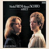 Mirella Freni - Renata Scotto: In Duet by Mirella Freni