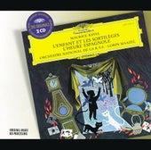 Ravel: L'Enfant Et Les Sortilèges; L'Heure Espagnole by Various Artists