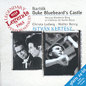 Bartók: Duke Bluebeard's Castle by Christa Ludwig