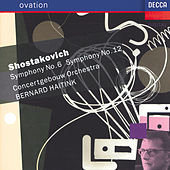 Shostakovich: Symphonies Nos.6 & 12 by Concertgebouw Orchestra of Amsterdam