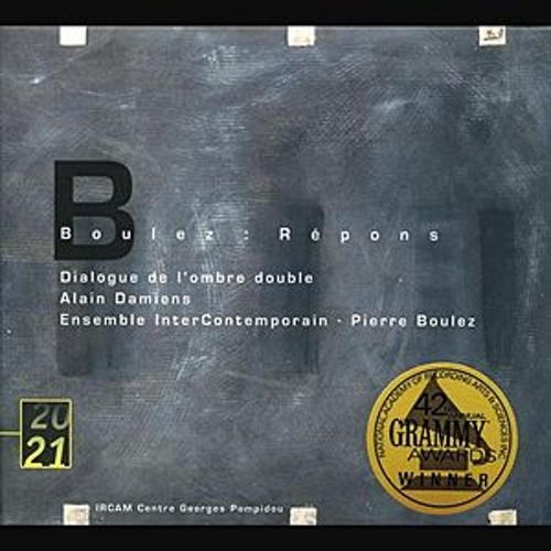 Boulez: Répons; Dialogue de l'ombre double by Various Artists