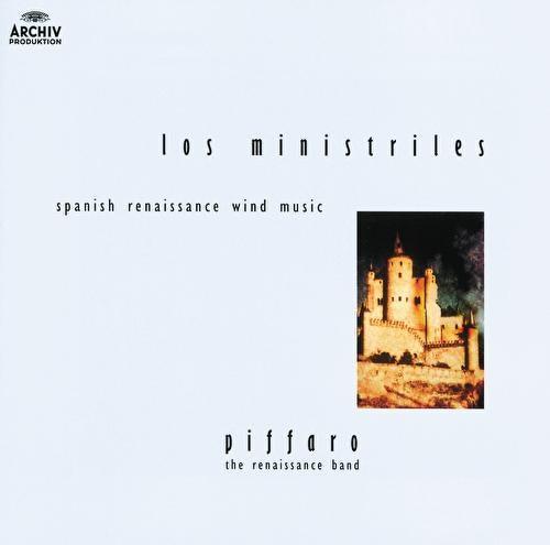 Los Ministriles - Spanish Renaissance Wind Music by Piffaro