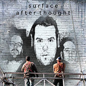 Afterthought by Surface