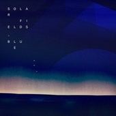 Blue by Solar Fields