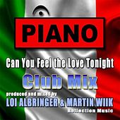 Can You Feel The Love Tonight (Club Mix) by Piano