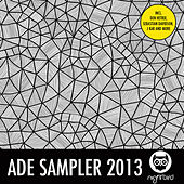 ADE Sampler 2013 by Various Artists