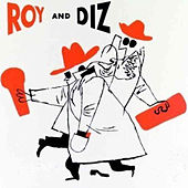 Complete Roy and Diz Sessions (feat. Oscar Peterson) by Roy Eldridge