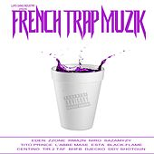 French Trap Muzik by Various Artists