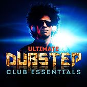 Ultimate DUBSTEP Club Essentials (The Very Best of Dub Step Anthems) by Various Artists