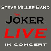 The Joker (Live) by Steve Miller Band
