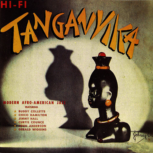 Tanganyka (feat. Jim Hall, Curtis Counce, Gerald Wiggins & Chico Hamilton) [Bonus Track Version] by Buddy Collette