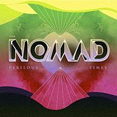 Perilous Times by Nomad